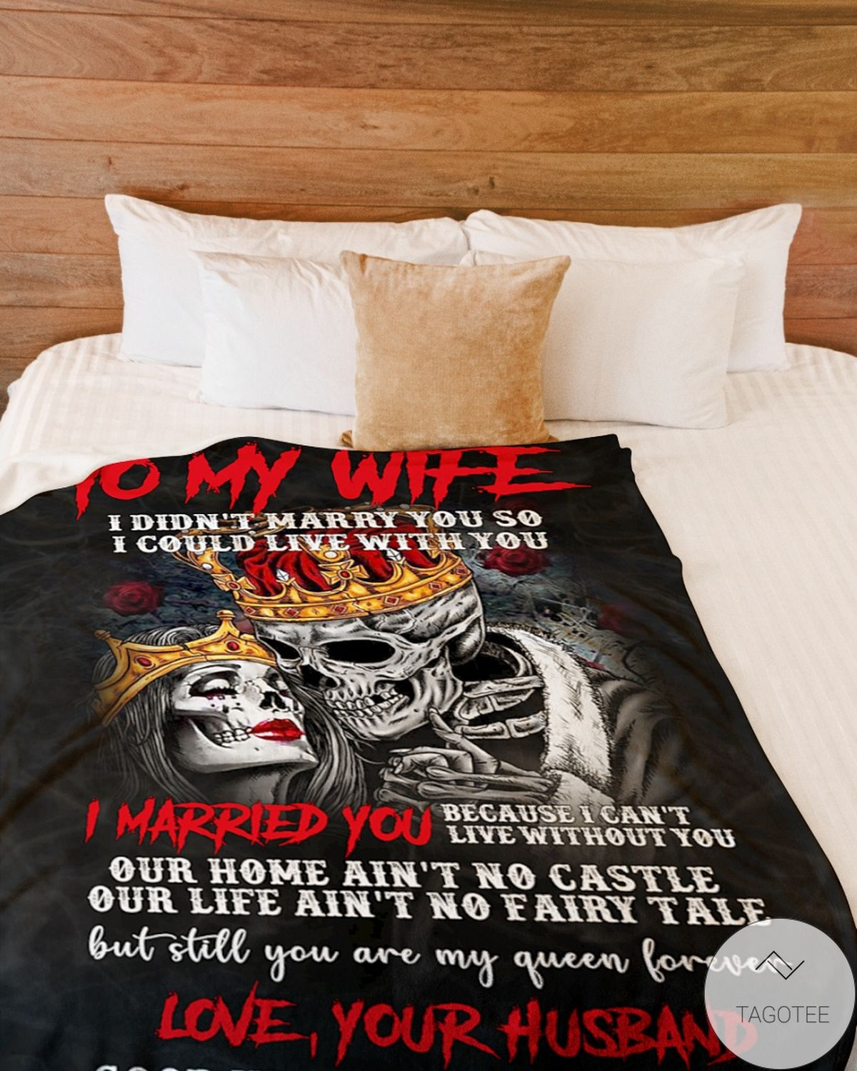 Vibrant To My Wife I Marry You Because I Can't Live Without You Blanket