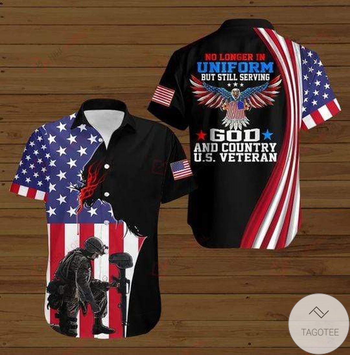 Sale Off U.s Army Veteran No Longer In Uniform But Still Serving God Hawaiian Shirt
