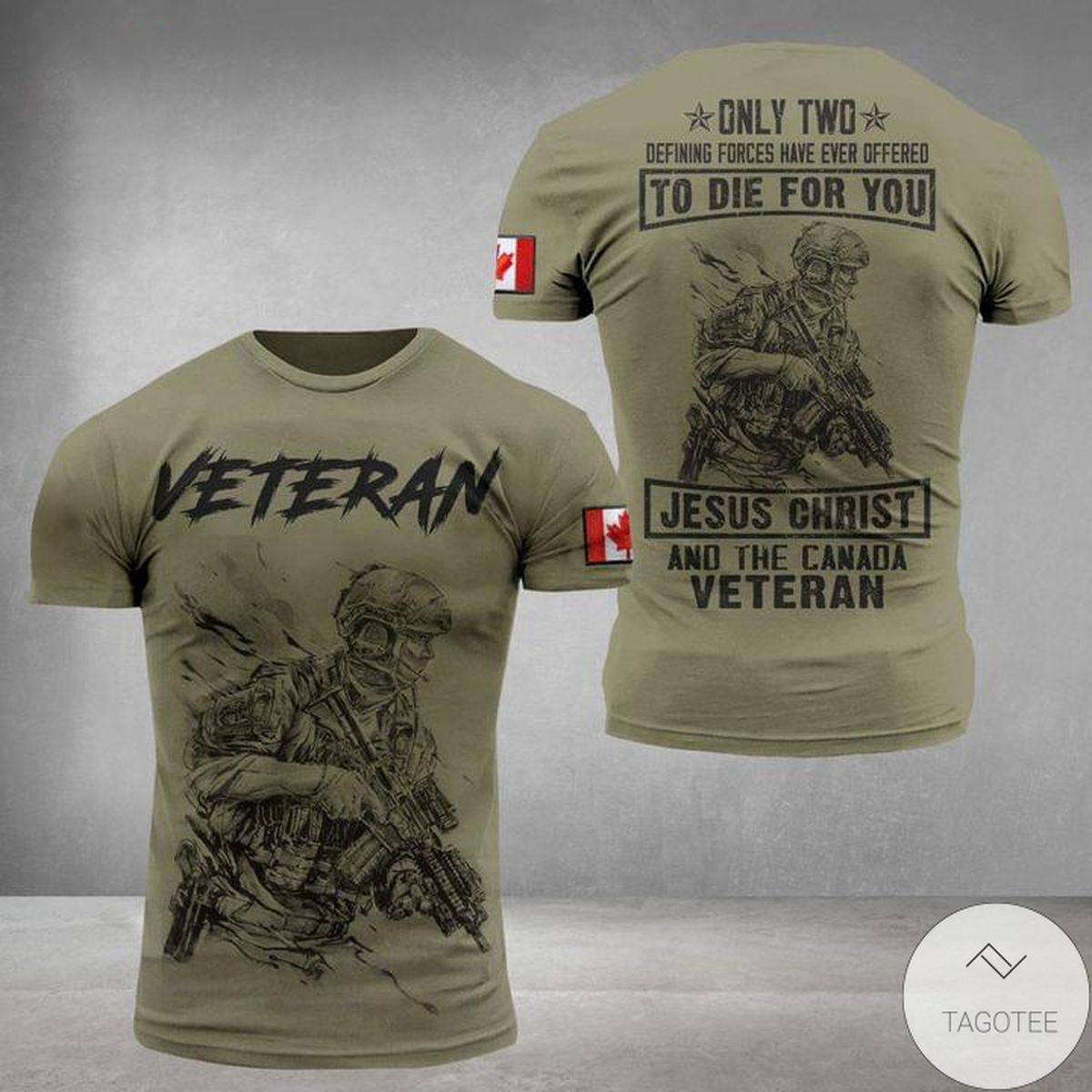 Veteran To Die For You Jesus Christ And The Canada 3D T-Shirt