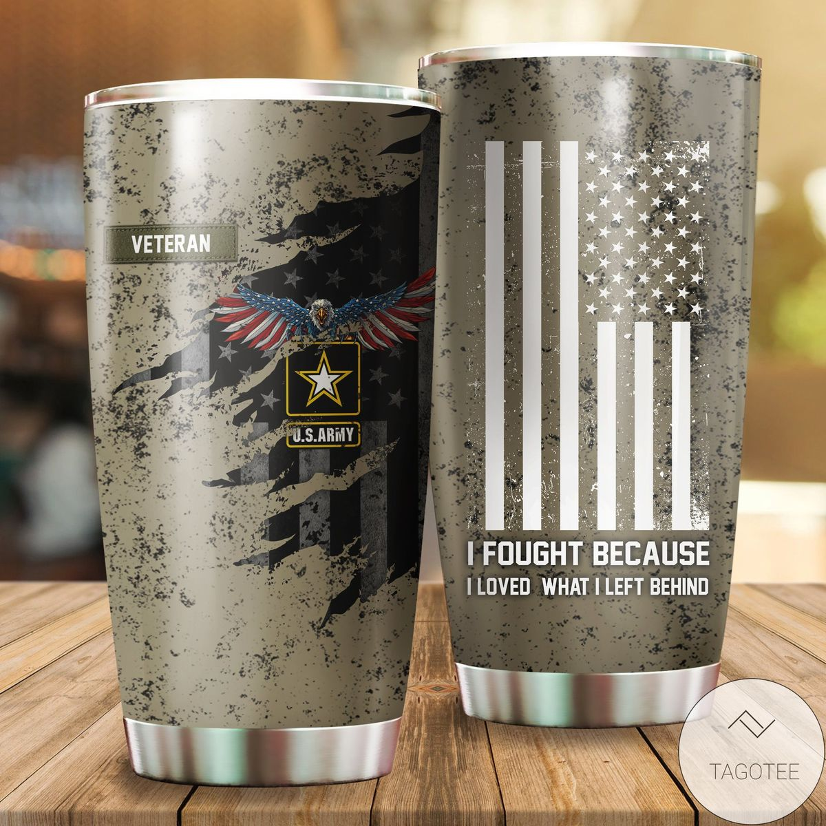 Veteran Us Army Eagle I Fought Because I Left What Behind Tumbler