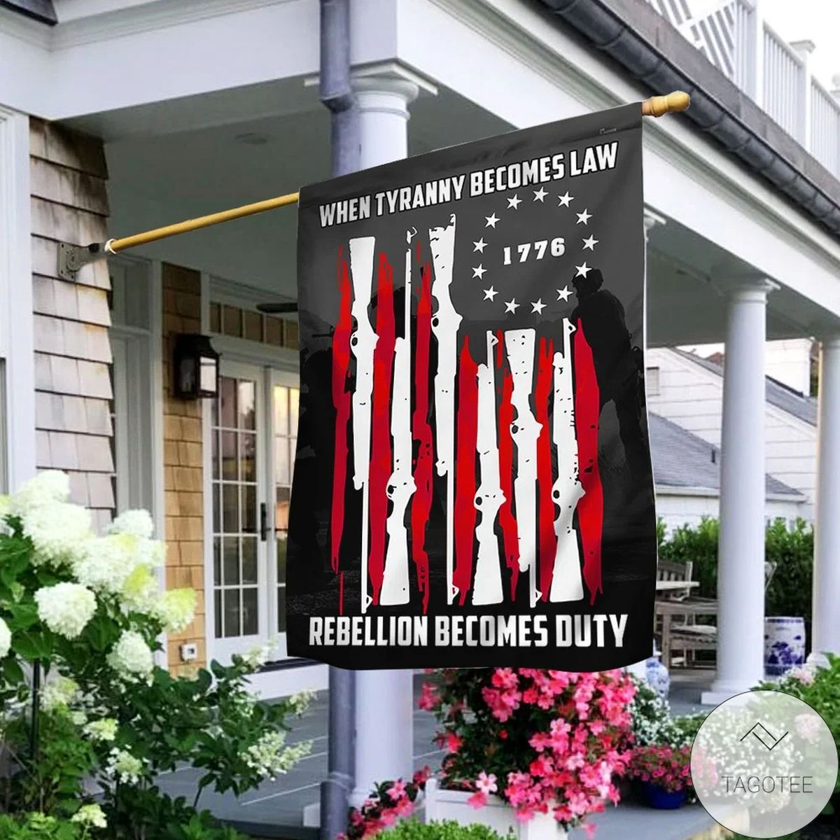 Gorgeous When Tyranny Becomes Law Rebellion Becomes Duty House Flag