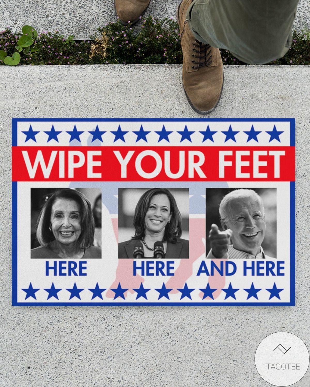 Print On Demand Wipe Your Feet Here Here And There Biden Harris Pelosi Doormat