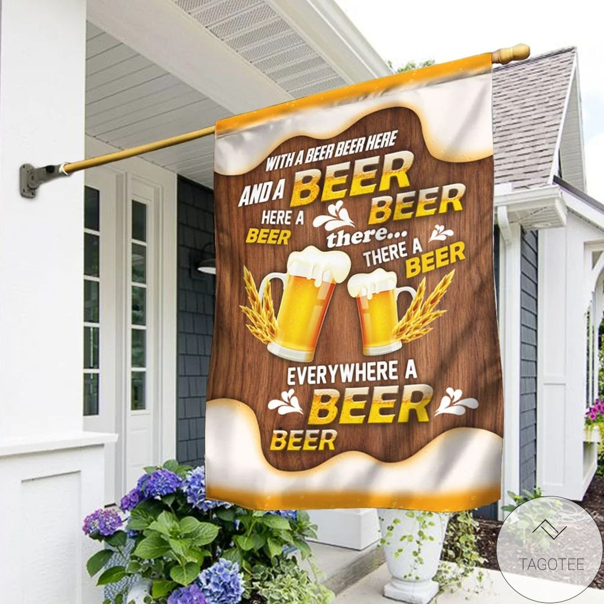 With A Beer Beer Here And A Beer Beer There House Flag