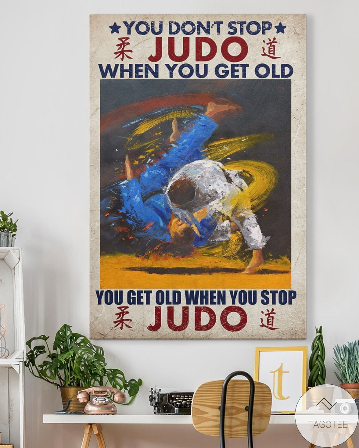 Adorable You Don't Stop Judo When You Get Old Canvas