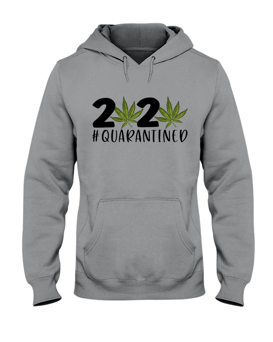 2020 420 Weed Day quarantined hoodie