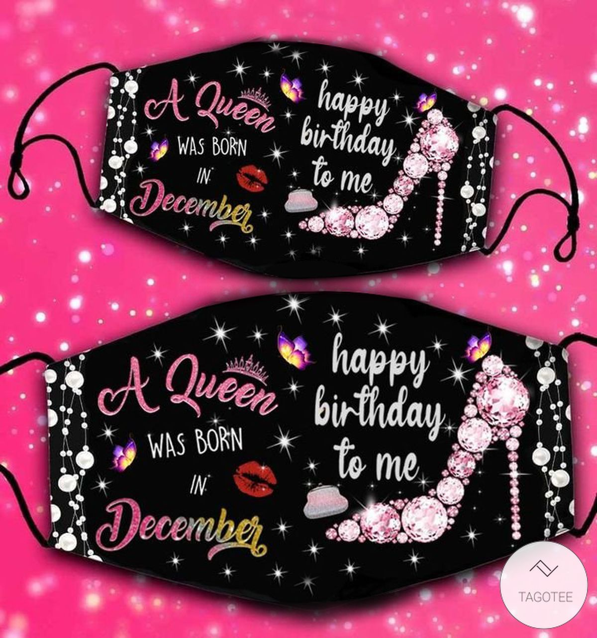 A Queen Was Born In December Happy Birthday To Me Face Mask
