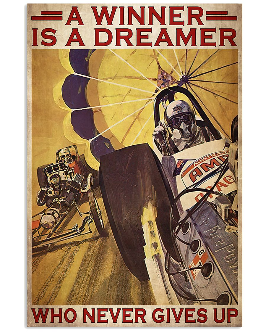 A winner is a dreamer who never gives up Drag Racer poster 1