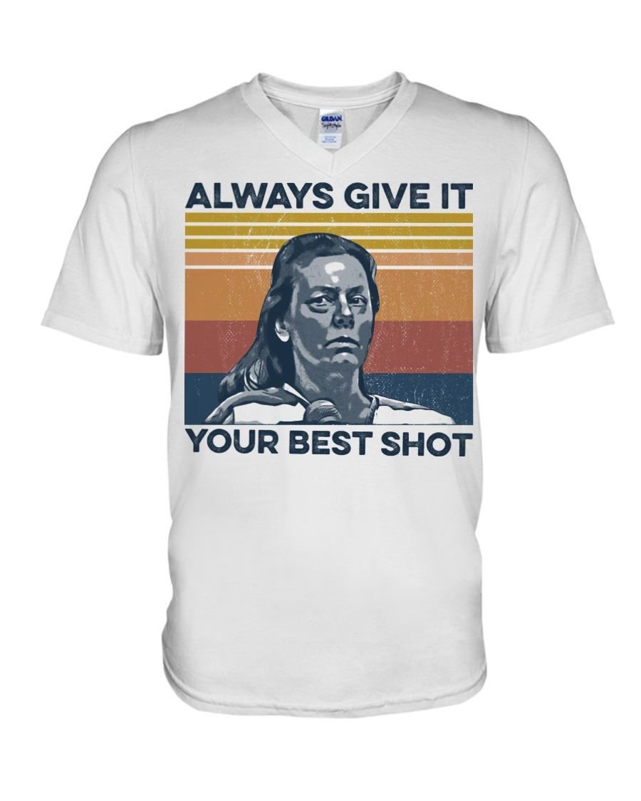 Aileen Wuornos Always Give It Your Best Shot V-neck