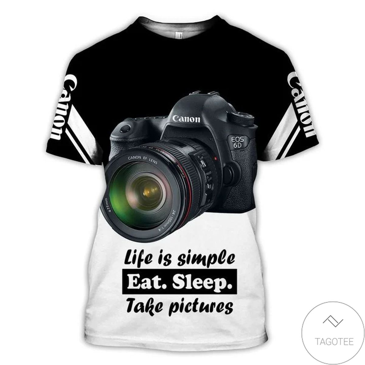 Amazing Canon Camera Life Is Simple Eat Sleep Take Picture 3d Shirt