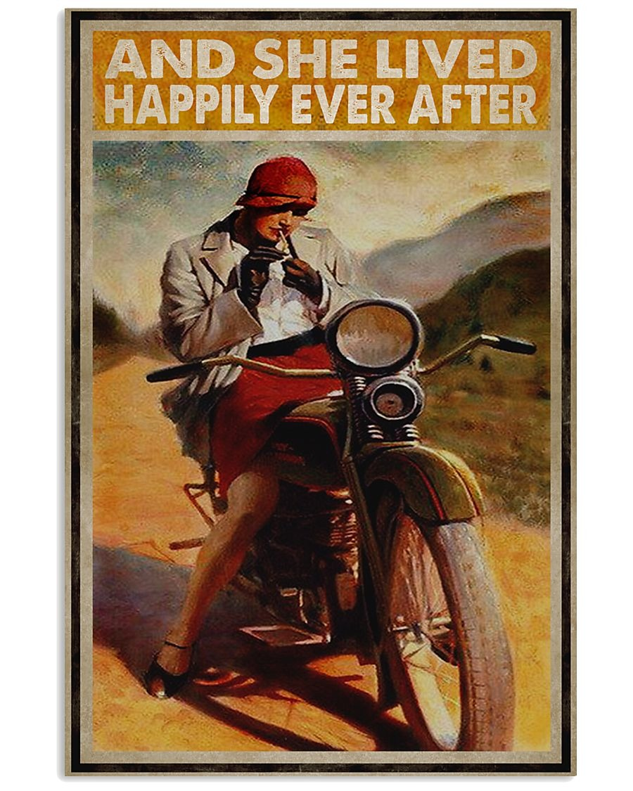 And she lived happily ever after Biker Girl poster