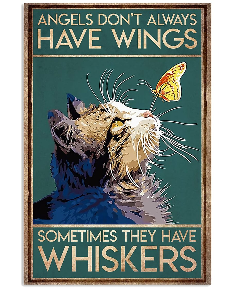 Angels don't always have wings sometimes they have whiskers Cat poster1
