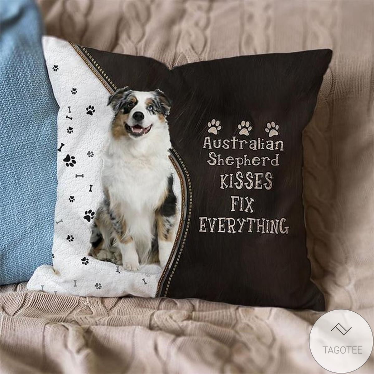 Australian Shepherd Kisses Fix Everything Pillowcase