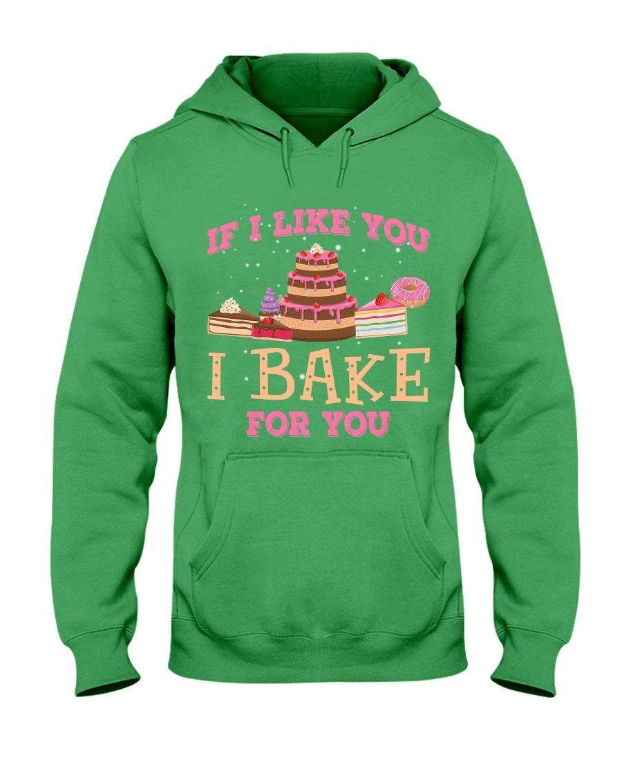 Baking If I like you I bake for you hoodie