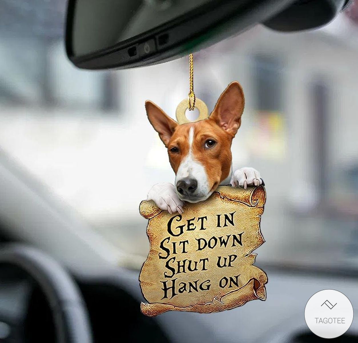 Basenji Get In Sit Down Shut Up Hang On Mica Plastic Car Hanging Ornament
