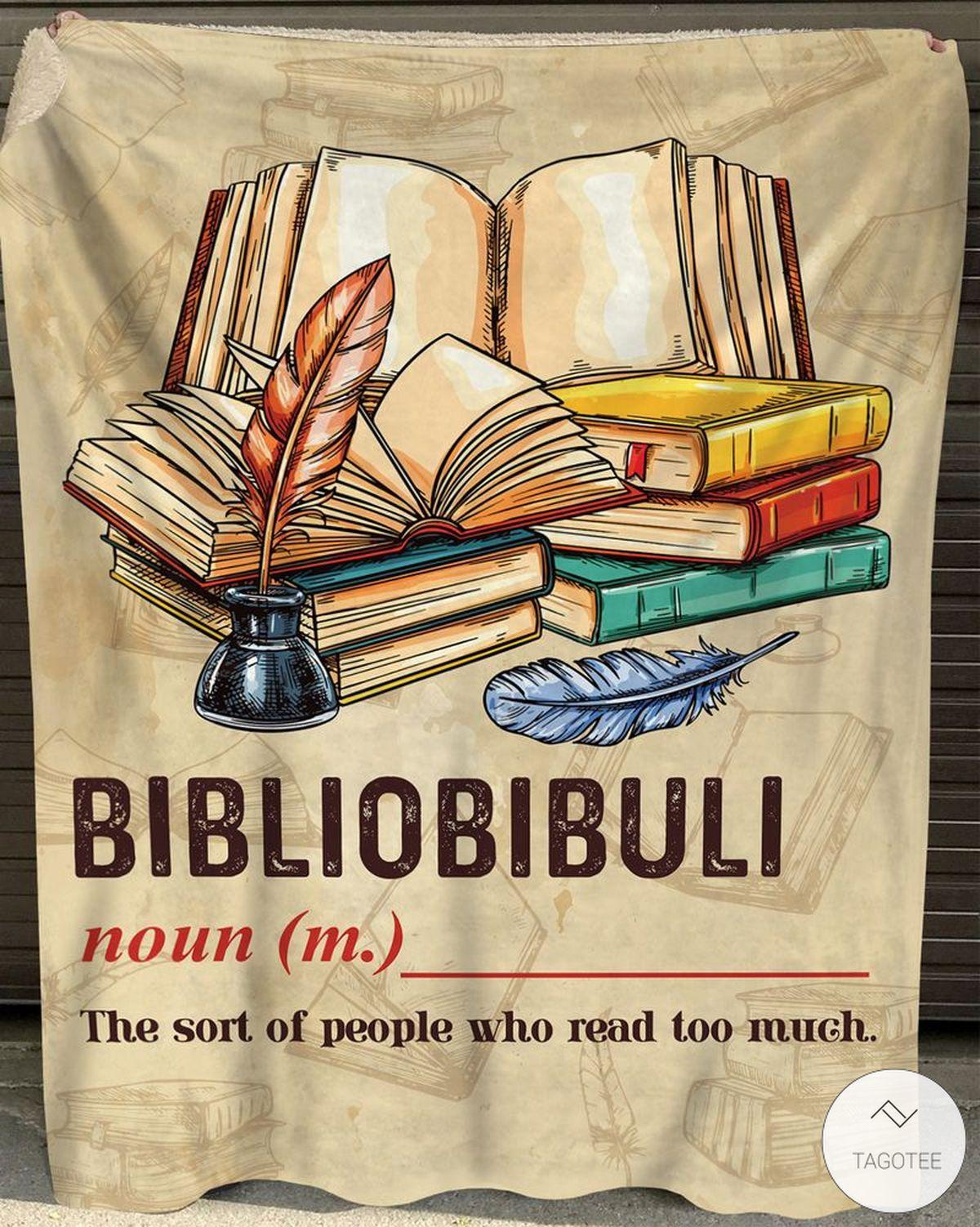Bibliobibuli Definition The Sort Of People Who Read Too Much Fleece Blanket