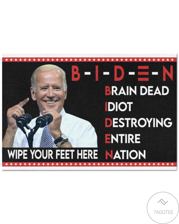 Biden Brain Dead Idiot Wipe Your Feet Here Doormat