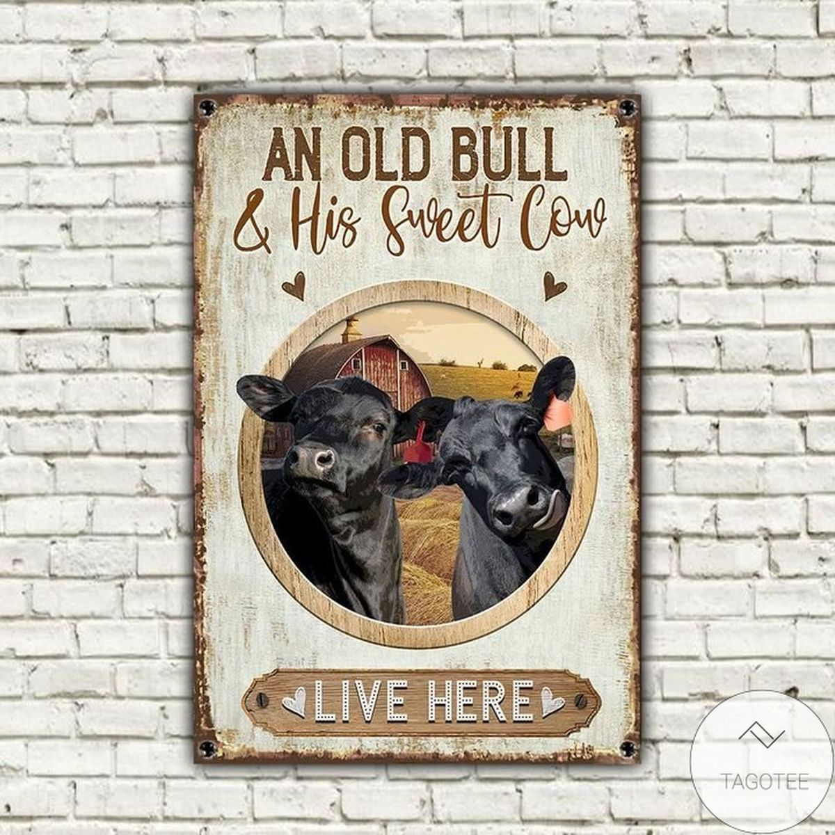 Mother's Day Gift Black Angus Cattle Old Bull And Sweet Cow Live Here Metal Sign