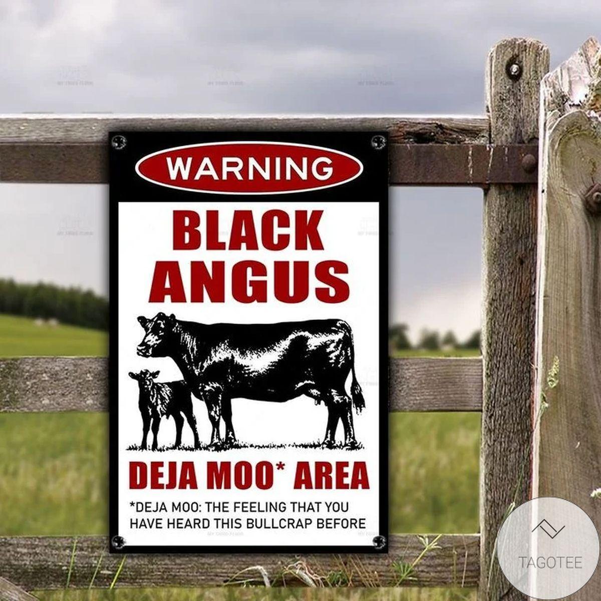 Black Angus Deja Moo Area Warning Metal Sign