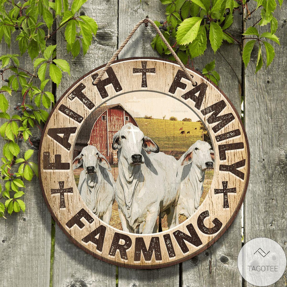 Brahman Cattle Faith Family Farming Round Wooden Sign