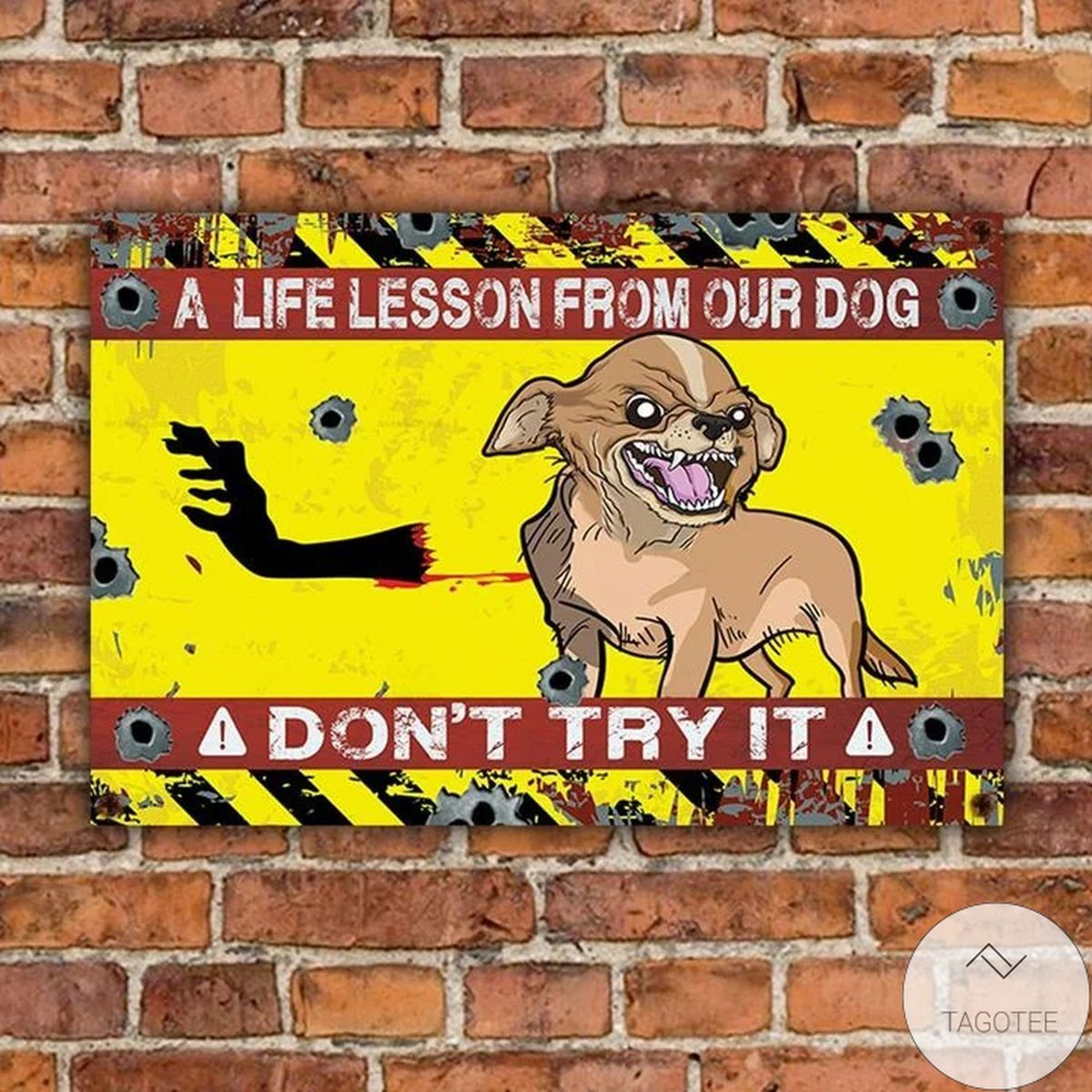 Hot Chihuahua Don't Try It Warning Protected Metal Sign