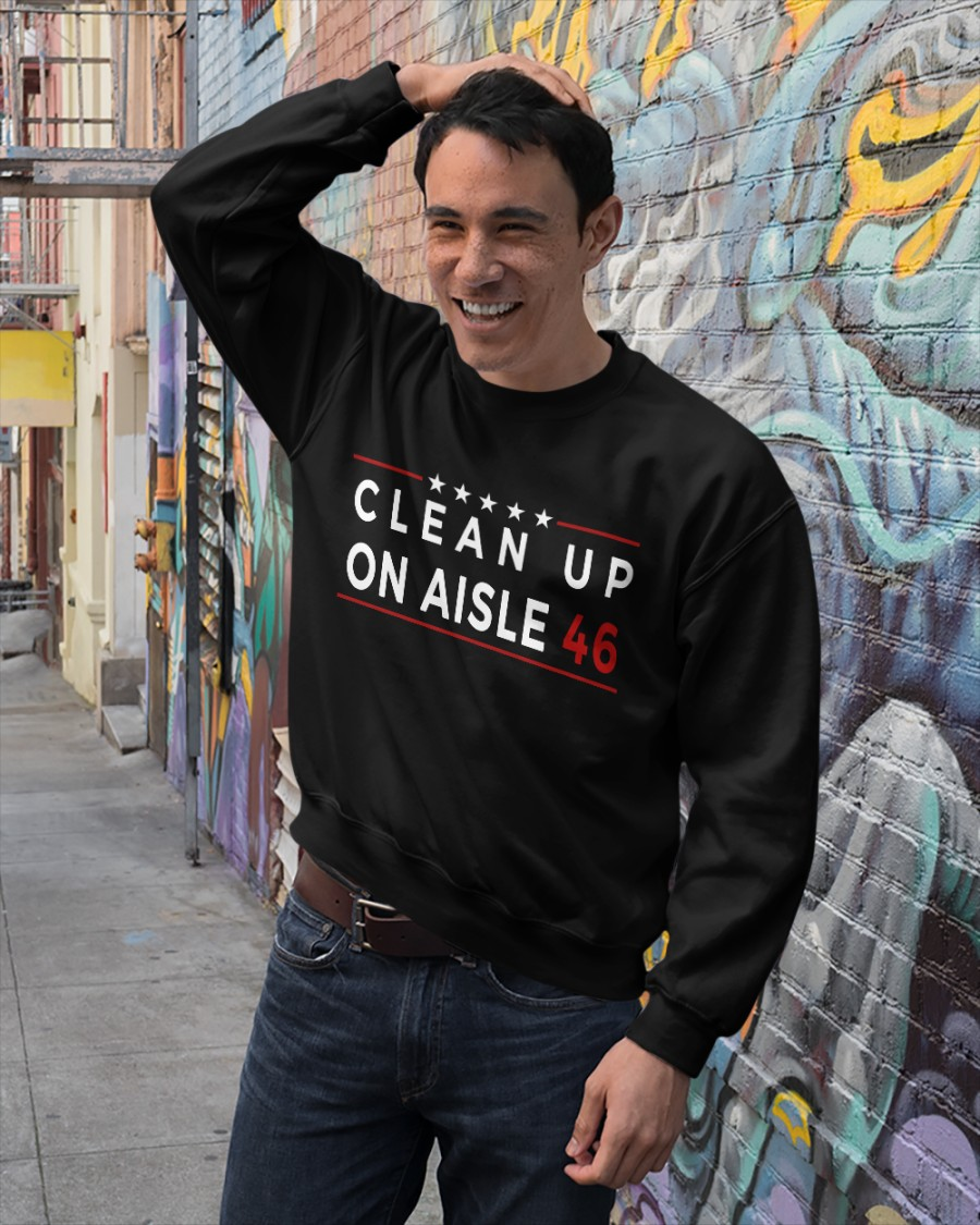 Clean Up On Aisle 46 Sweatshirt
