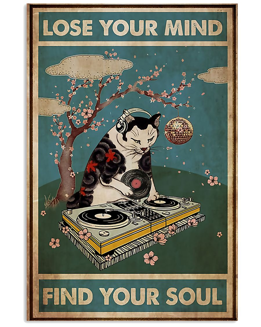DJ Cat Lose Your Mind Find Your Soul Poster 2
