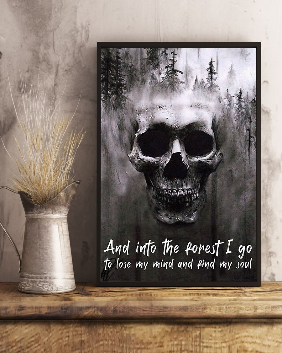 Death Skull Forest I go to lose my mind and find my soul poster 1