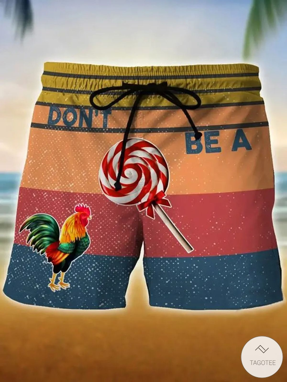 Don't Be A Cock Sucker Swim Trunks Beach Shorts