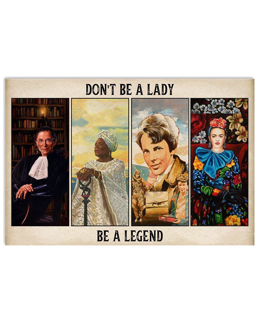 Don't be a lady be a legend poster 1