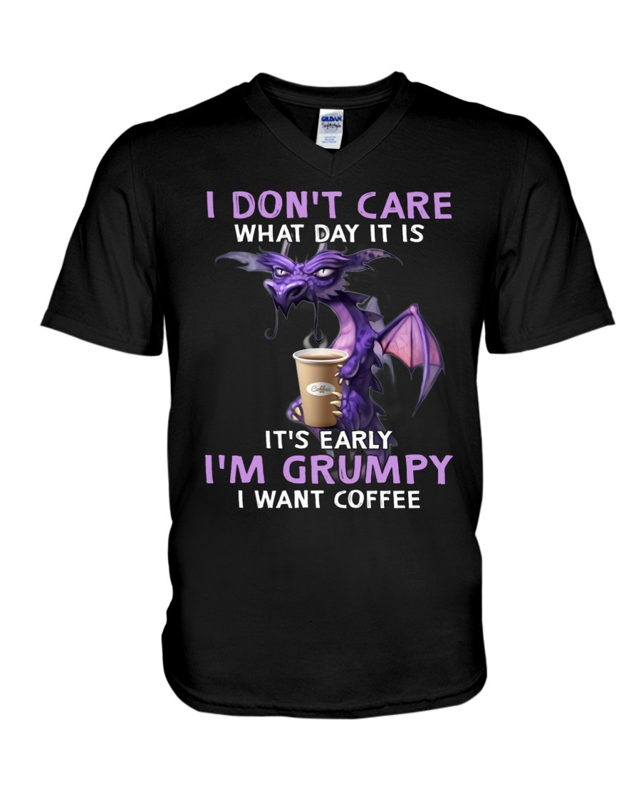 Dragon I don't care what day it is I'm grumpy I want coffee V-neck