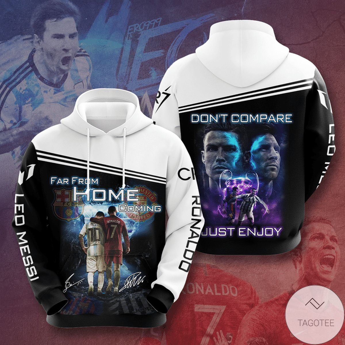 Far From Home Coming Don't Compare Just Enjoy Messi Cr7 3d Hoodie