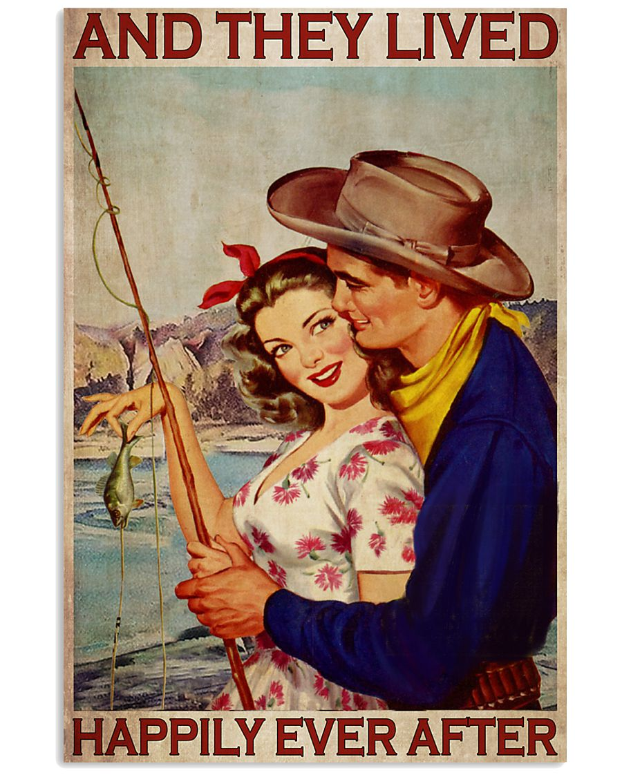 Fishing And They Lived Happily Ever After Vintage Poster 3