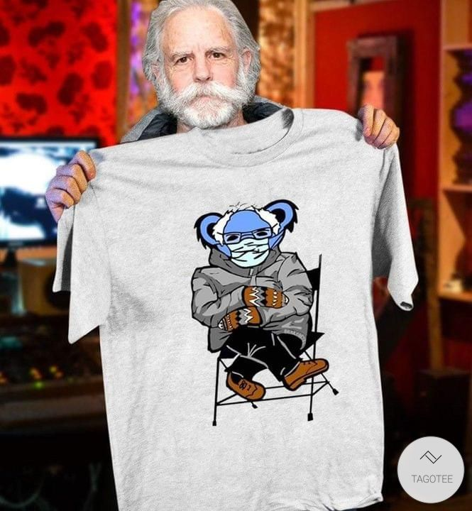Grateful Dead Bear Bernie Sanders Meme Shirt5