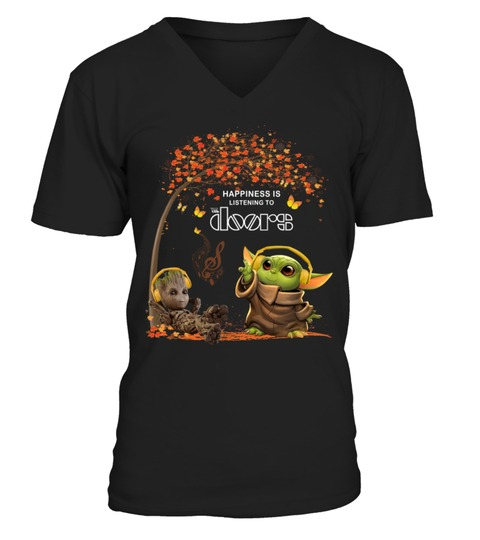Happiness Is Listening To The Doors Baby Yoda and Groot V-neck