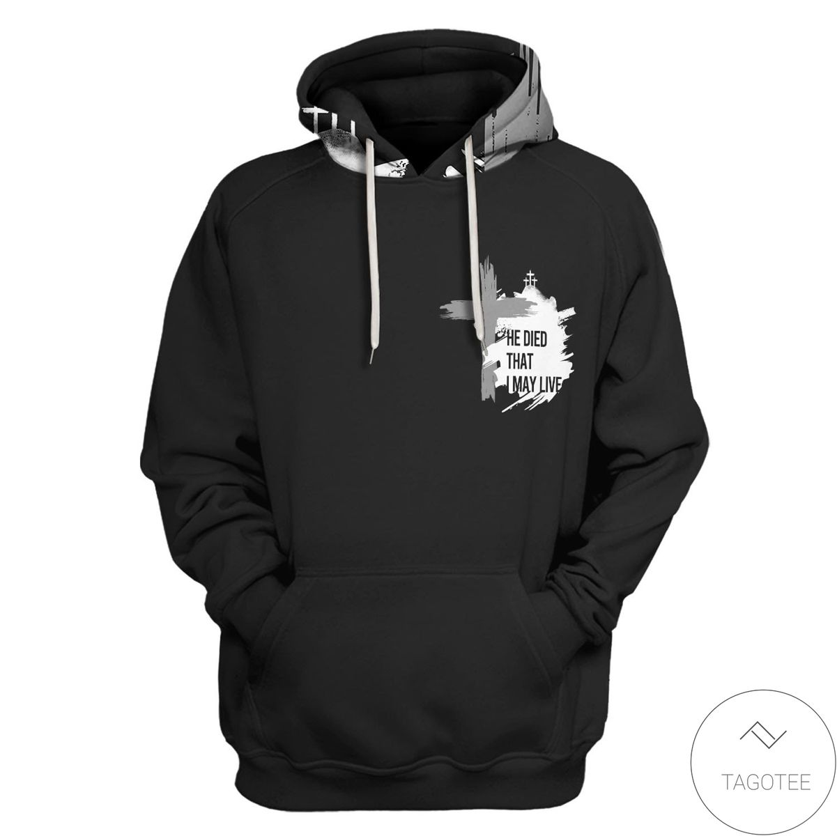 He Died That I May Live Cross Christian Hoodie