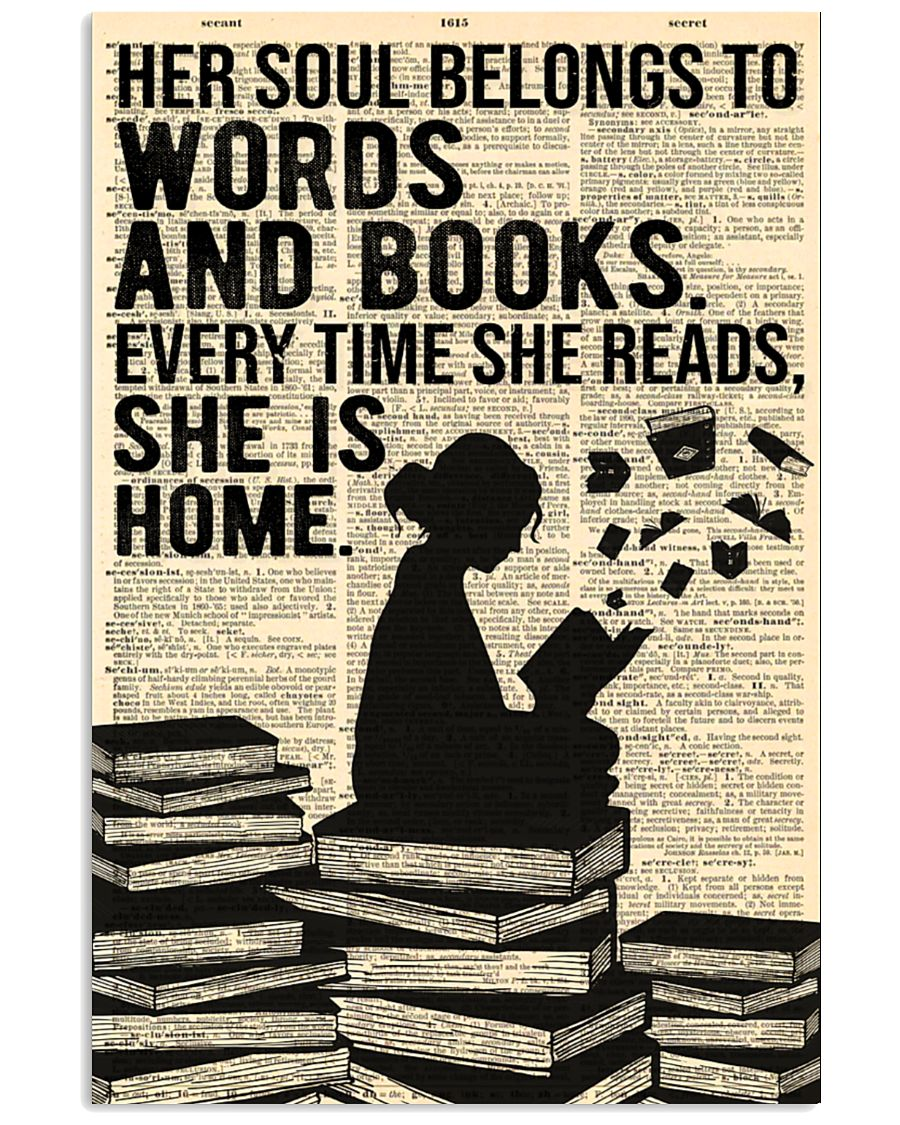 Her soul belongs to words and books every time she reads She is home poster 3
