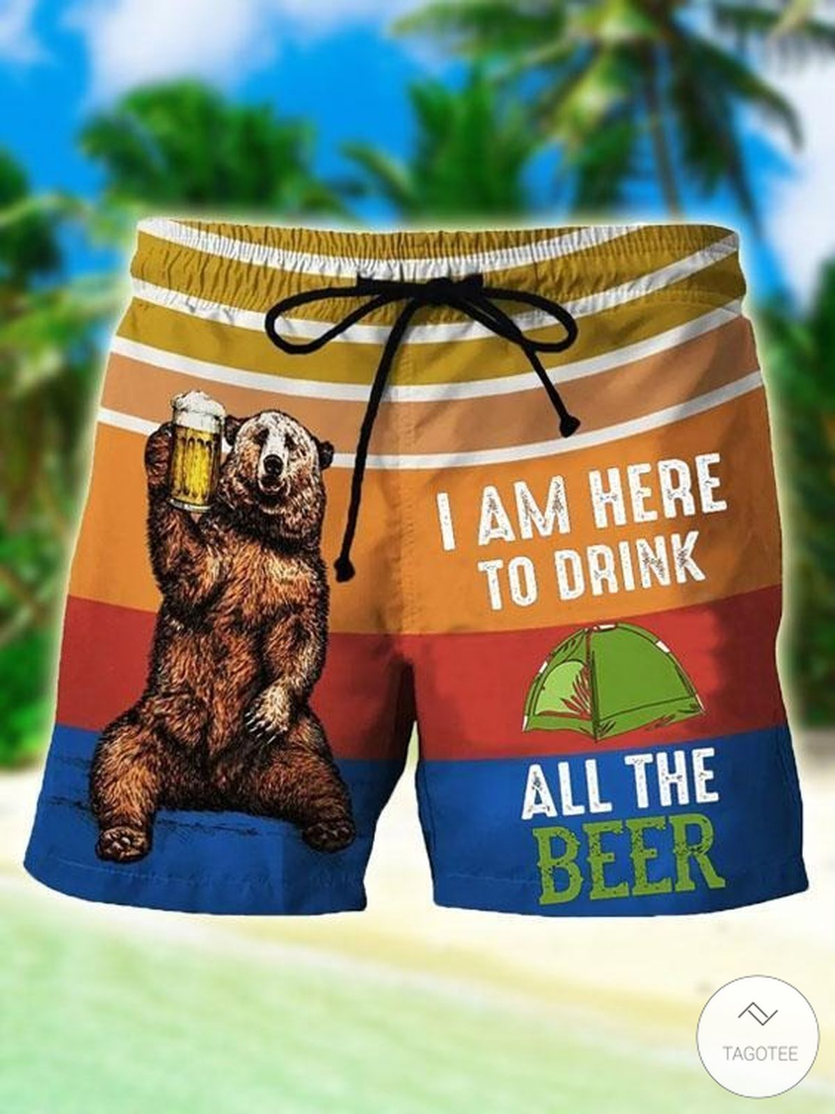 I Am Here To Drink All The Beer Swim Trunks Beach Shorts