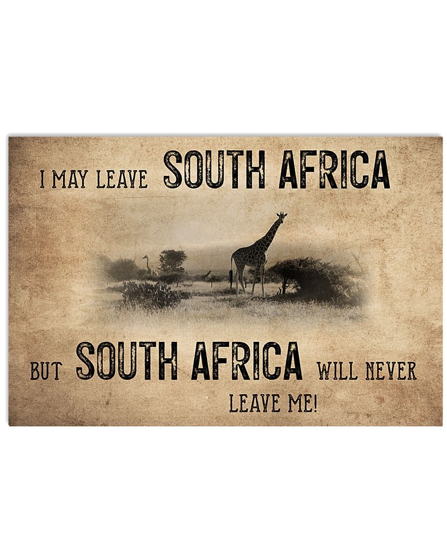 I May Leave South Africa But South Africa Will Never Leave Me Poster
