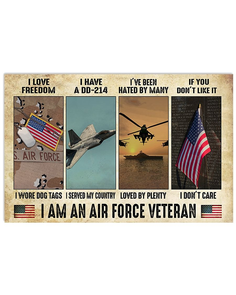 I love freedom I wore dog tags I have a DD-214 I served my country I am an Air Force Veteran poster