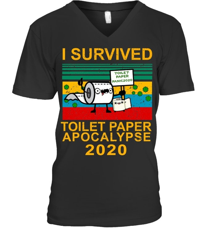 I survived toilet paper apocalypse 2020 vintage V-neck