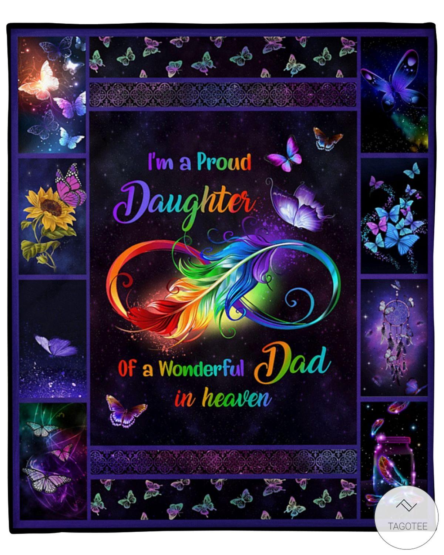 I'm A Proud Daughter Of A Wonderful Dad In Heaven LGBT Fleece Blanket