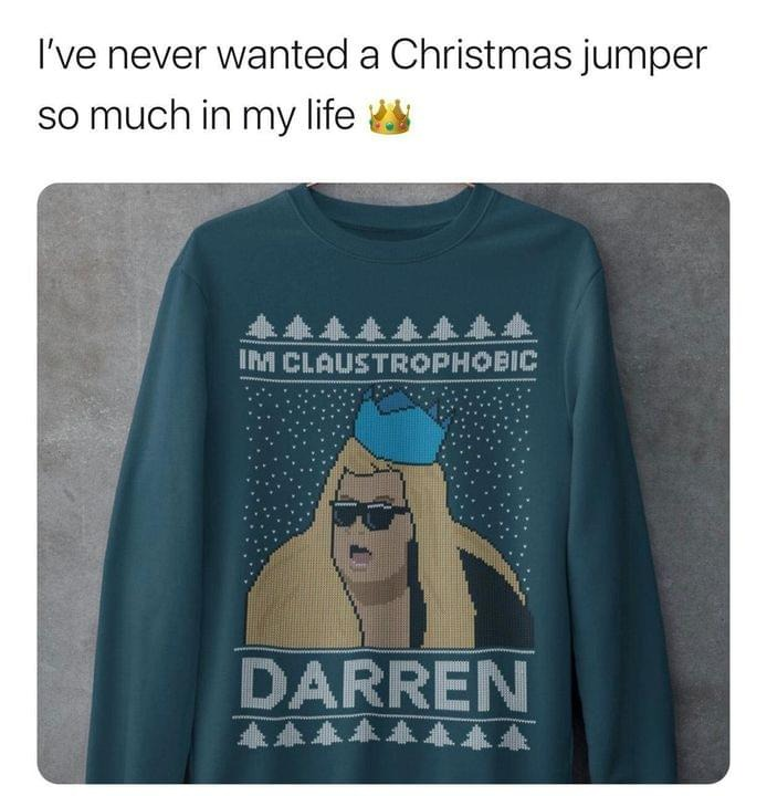 I'm claustrophobic darren Christmas sweatshirt