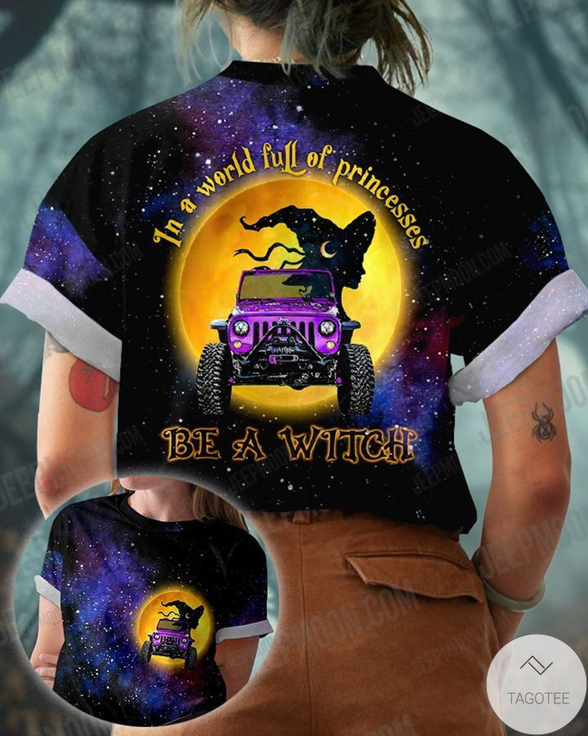 In A World Full Of Princesses Be A Witch Jeep T-Shirt