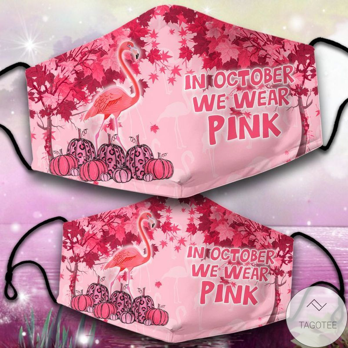 In October We Wear Pink Flamingo Face Mask