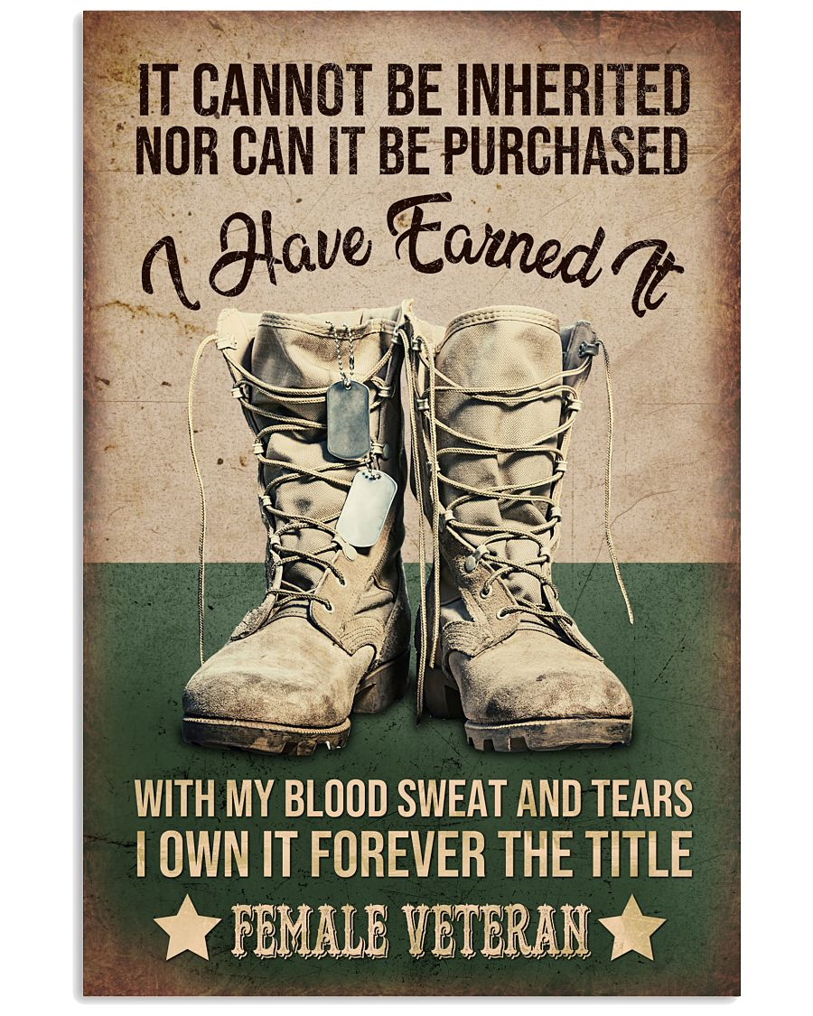 It cannot be inherited nor can it be purchased I have earned it with my blood sweat and tears poster
