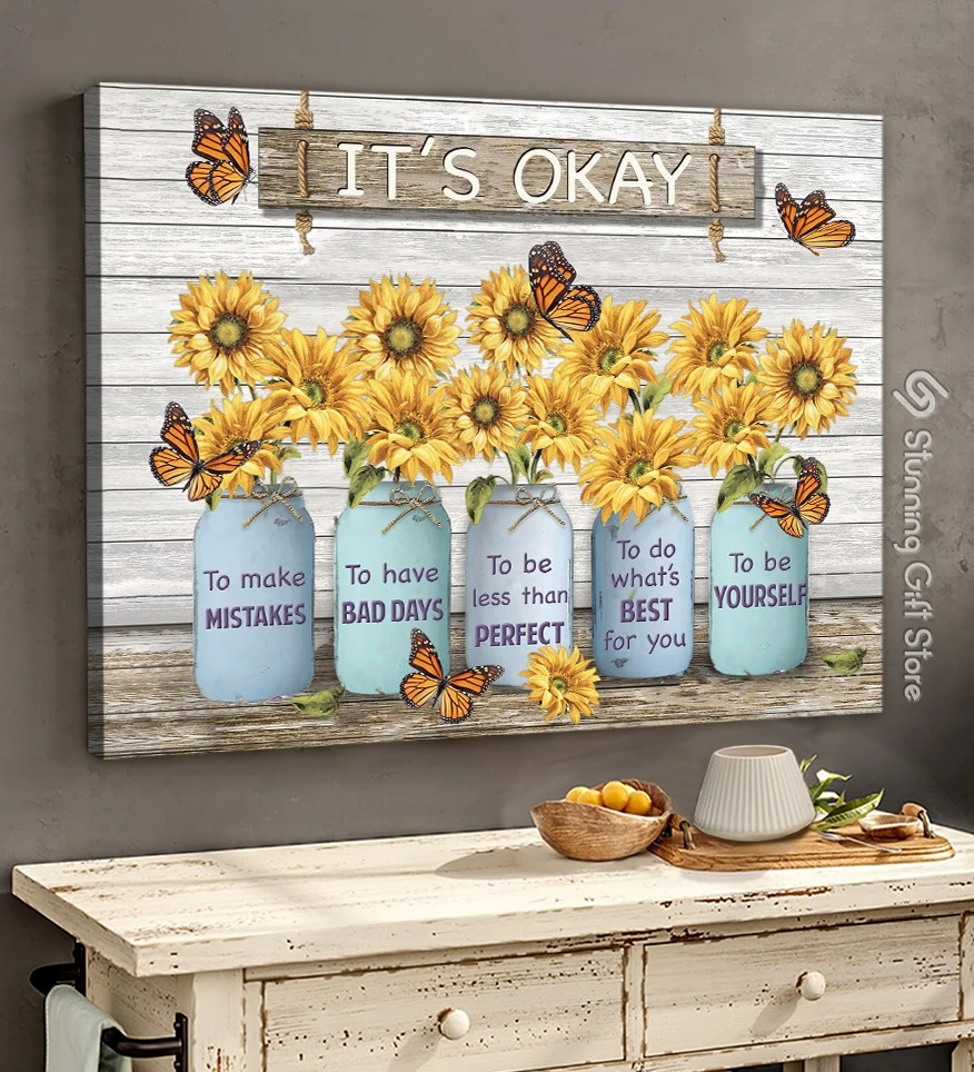It's Okay to make mistakes to have bad days to be less than perfect to do what's best for you to be yourself gallery wrapped canvas
