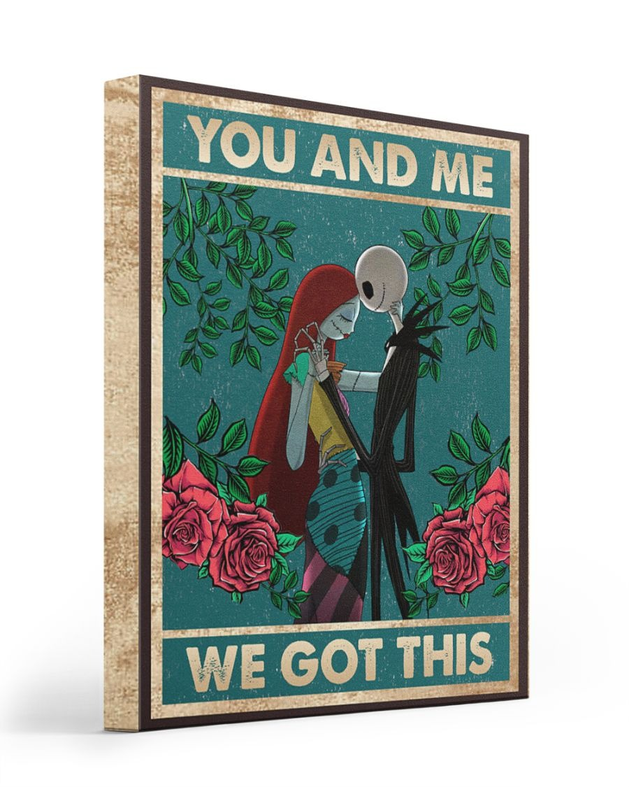 Jack Skellington and Sally The Nightmare Before Christmas You and me we got this gallery wrapped canvas
