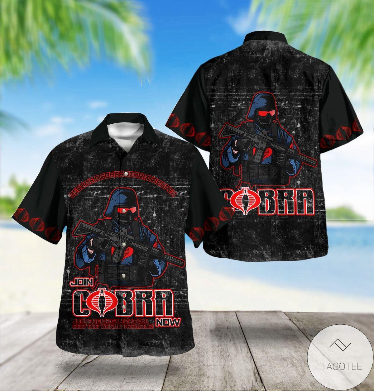 Join Cobra Join The Organization See The World Tremble Now Hawaiian Shirt