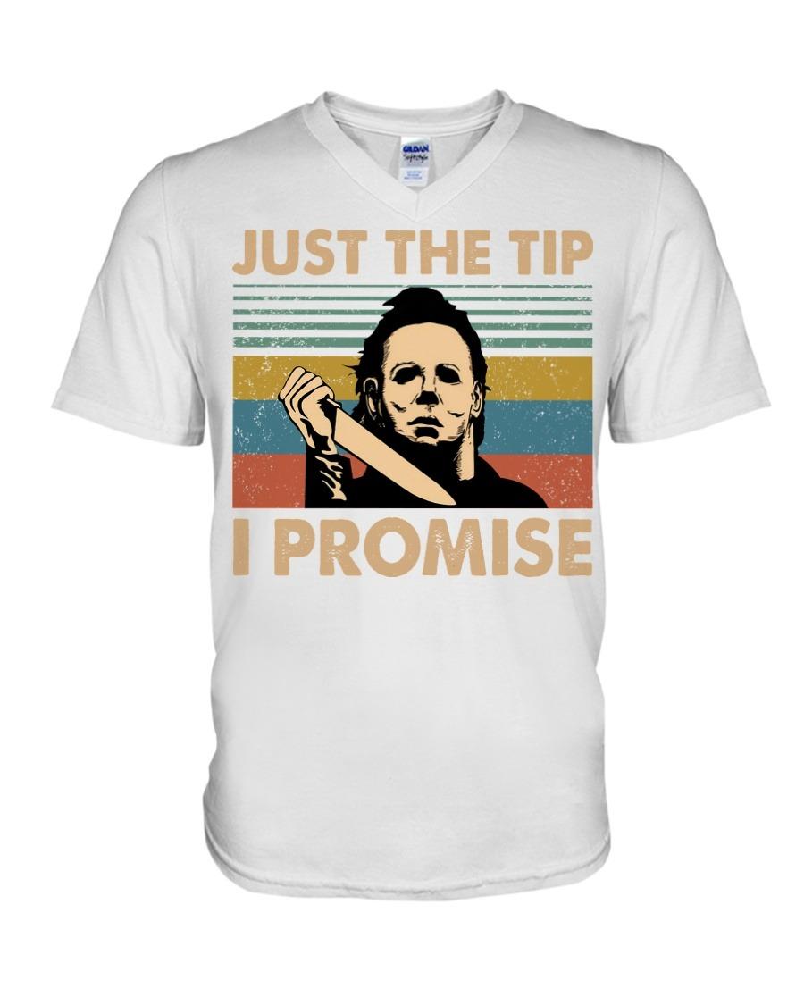 Just The Tip I Promise Michael Myers V-neck