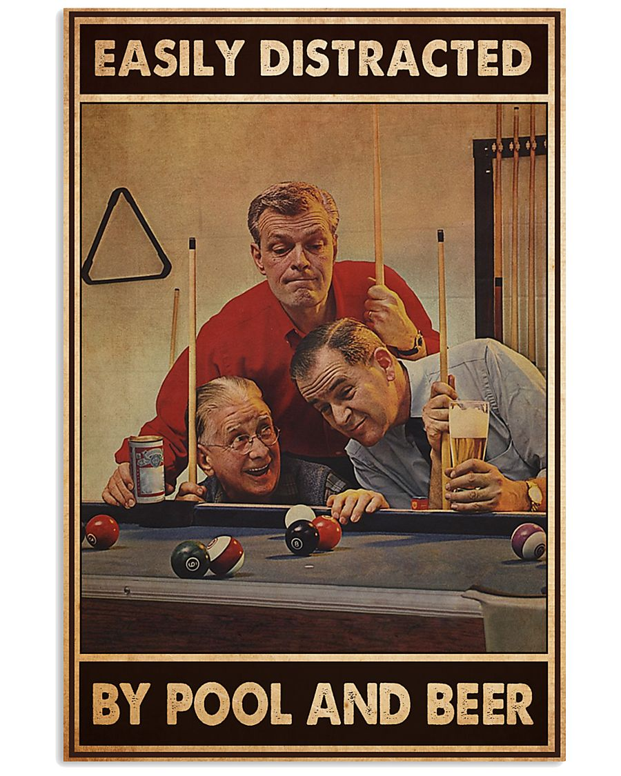 Easily Distracted By Pool And Beer Poster 2